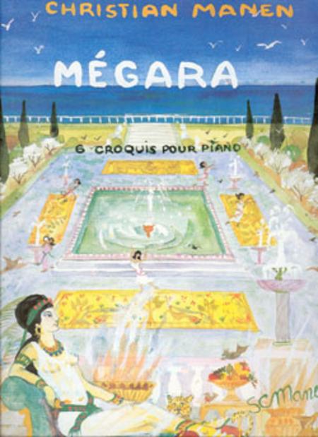 Megara - 6 Croquis Op. 126