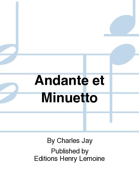 Andante et Minuetto