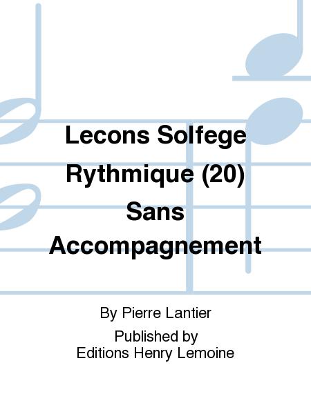Lecons Solfege Rythmique (20) Sans Accompagnement