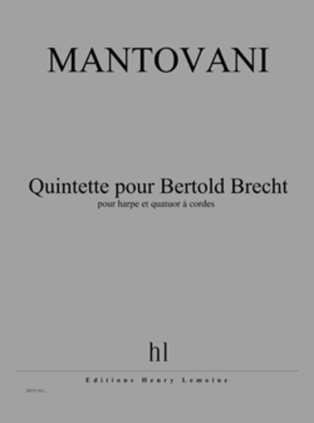 Quintette Pour Bertold Brecht