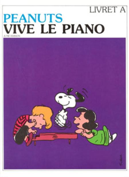 Peanuts - Vive Le Piano - Volume A