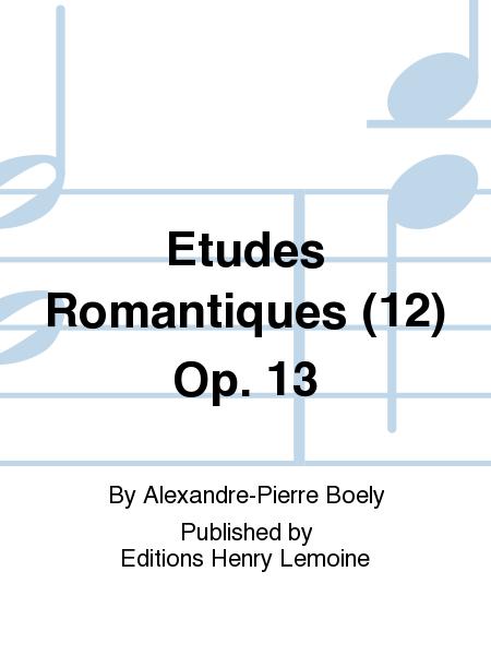 Etudes Romantiques (12) Op. 13