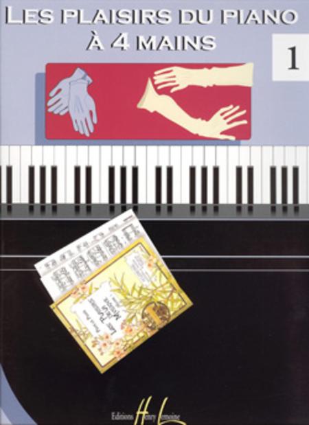 Les Plaisirs du piano a 4 mains Vol. 1
