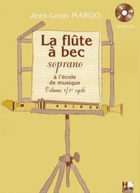 Flute a Bec A L'Ecole De Musique - Volume 1