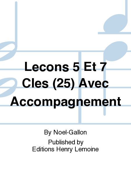 Lecons 5 Et 7 Cles (25) Avec Accompagnement