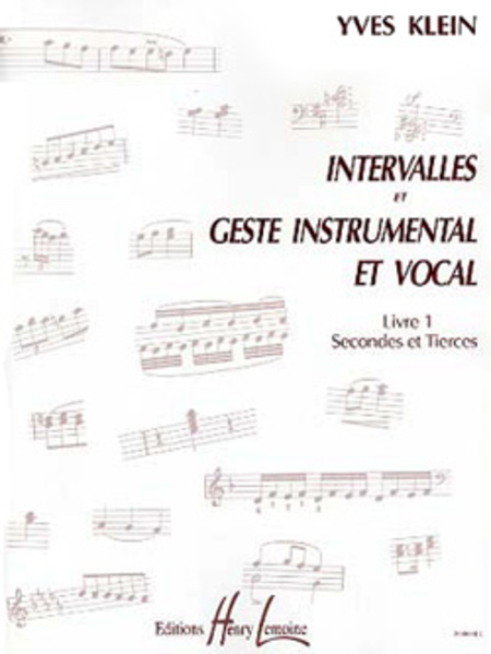 Intervalles Et Geste Instrumental Et Vocal - Volume 1 (Secondes Et Tierces)