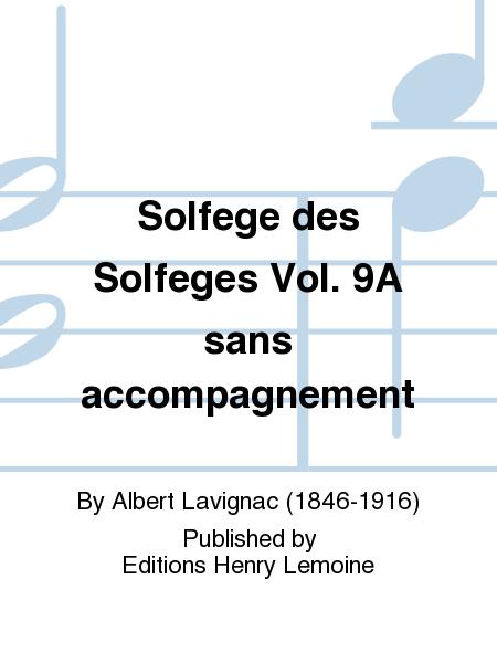Solfege des Solfeges Vol. 9A sans accompagnement