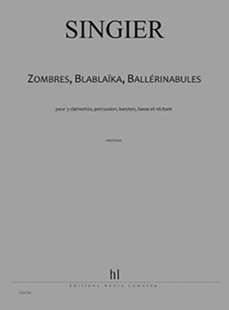 Zombres - Blablaika, Ballerinabules