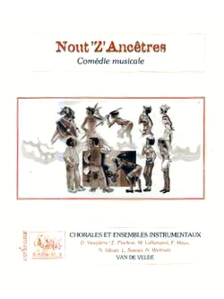 Nout'z'ancetres (Conducteur Et Materiel)