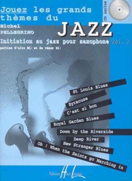 Jouez Les Grands Themes Du Jazz - Volume 2