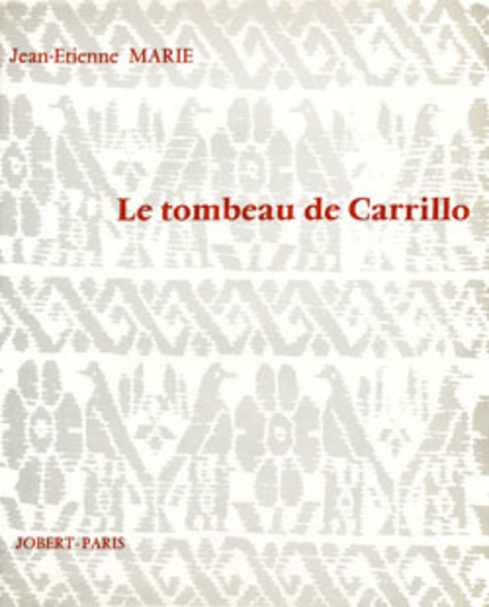 Le Tombeau De Carrillo