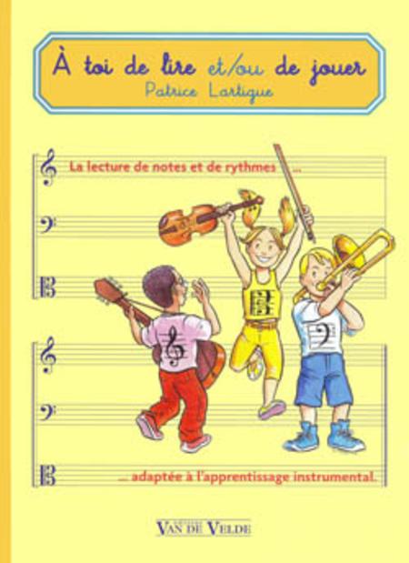 A Toi De Lire Et/Ou De Jouer