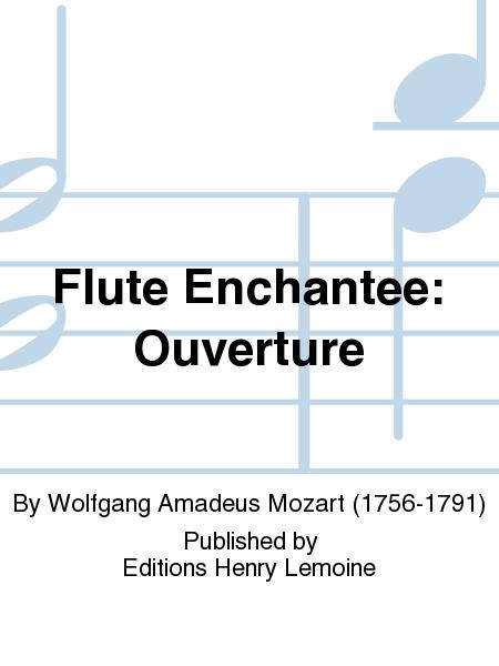Flute Enchantee: Ouverture