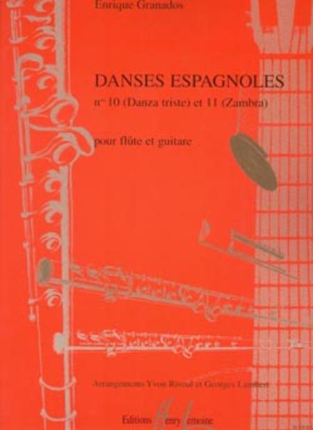 Danses Espagnoles No.10  / Danza Triste Et No. 11