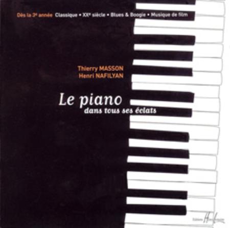 Le Piano Dans Tous Ses Eclats