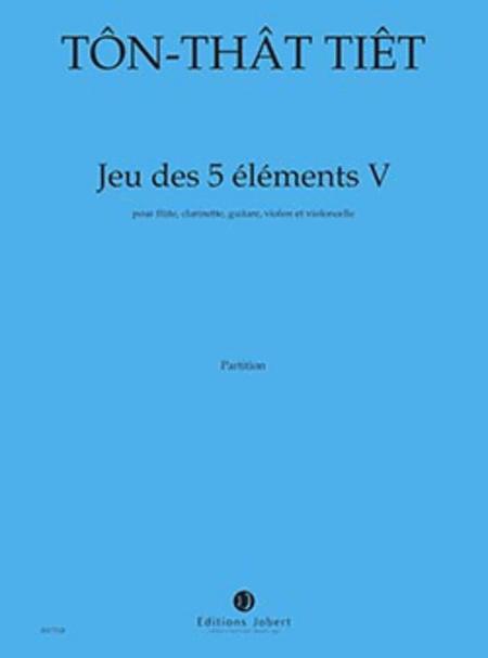 Jeu Des 5 Elements V