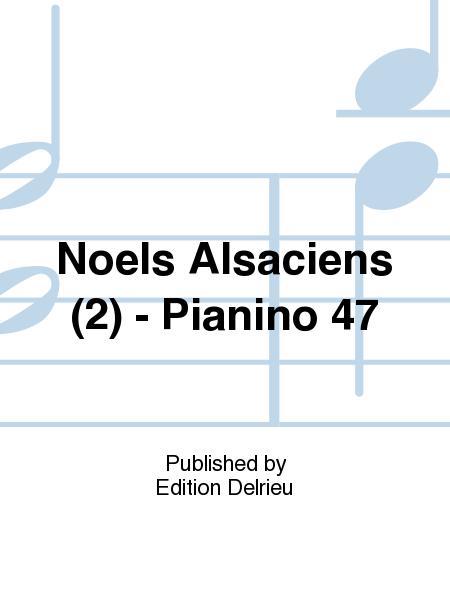 Noels Alsaciens (2) - Pianino 47