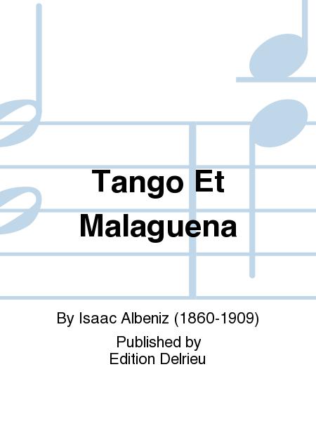 Tango Et Malaguena
