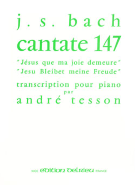Jesus que ma joie demeure - Cantate No. 147