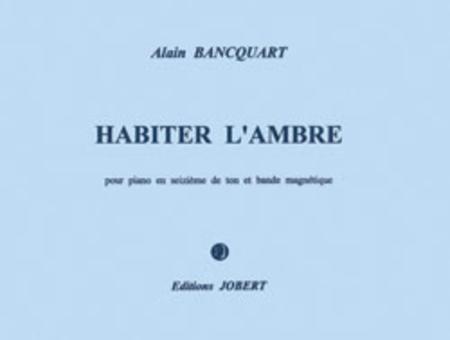 Habiter L'Ambre