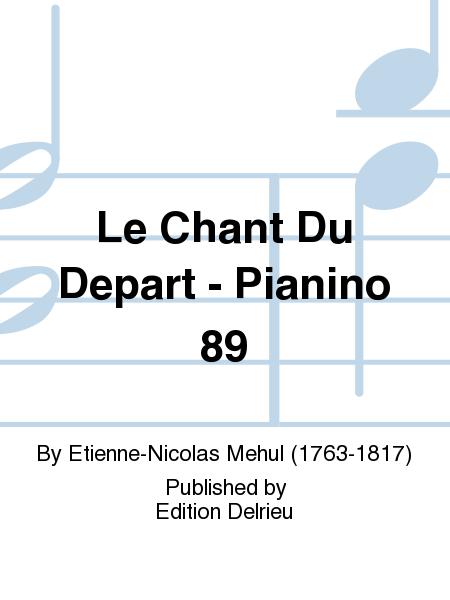 Le Chant Du Depart - Pianino 89