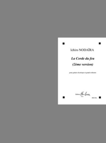 La Corde Du Feu (2nd Version)