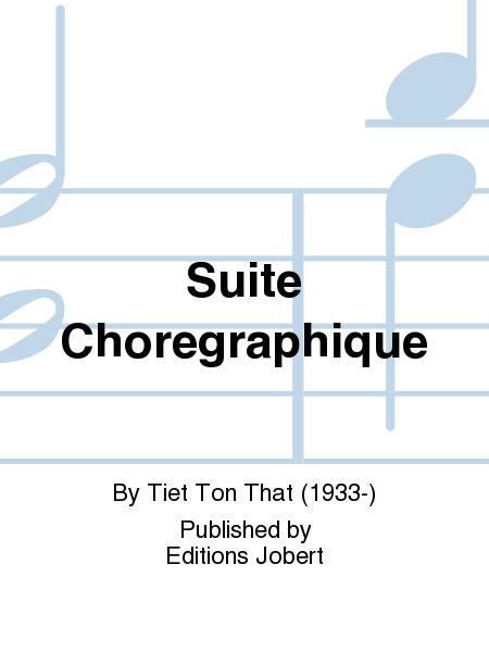 Suite Choregraphique