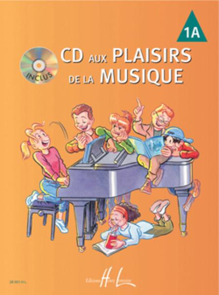 CD Aux Plaisirs De La Musique - Volume 1A