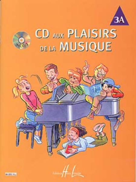 CD Aux Plaisirs De La Musique - Volume 3A