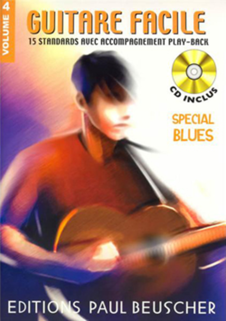 Guitare Facile - Volume 4 (Special Blues)