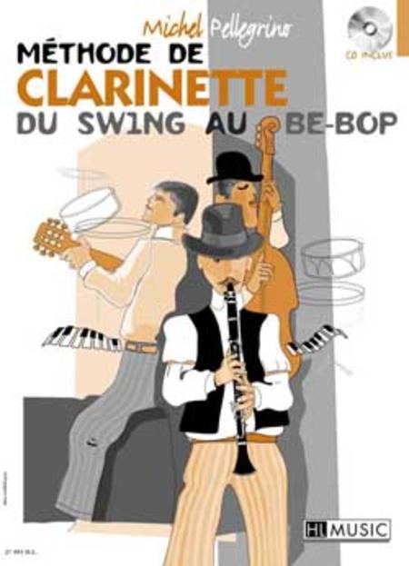 Methode De Clarinette Du Swing Au Be-Bop