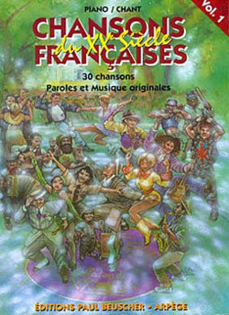 Chansons Francaises Du XXE Siecle - Volume 1