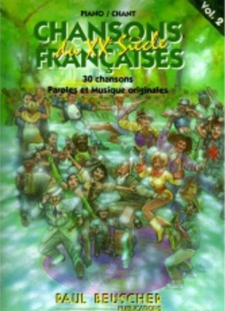 Chansons Francaises Du XXE Siecle - Volume 2