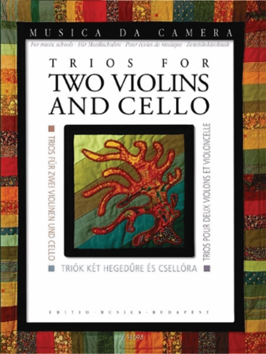Trios for Two Violins and Cello