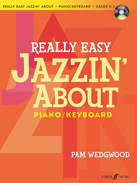 Really Easy Jazzin' About for Piano / Keyboard