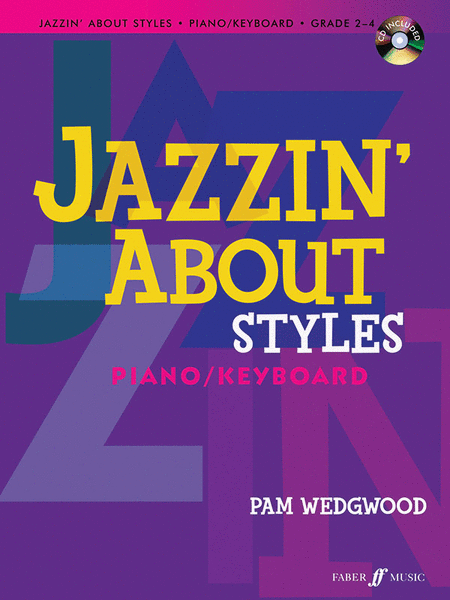 Jazzin' About Styles for Piano / Keyboard