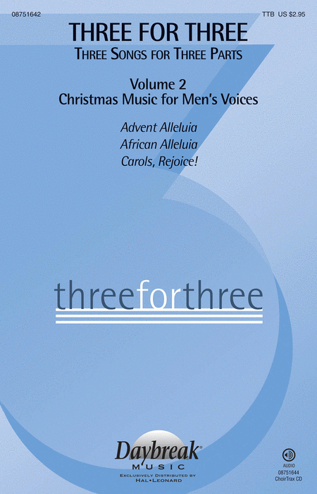 Three for Three (Three Songs for Three Parts)