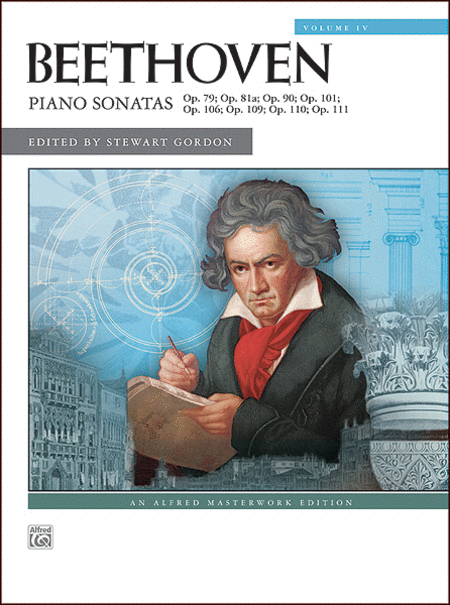 Beethoven -- Piano Sonatas, Volume 4