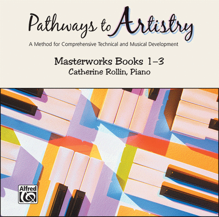 Pathways to Artistry -- Masterworks CD