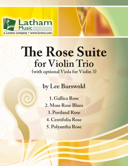 The Rose Suite for Violin Trio