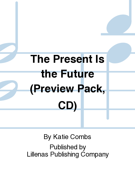 The Present Is the Future (Preview Pack, CD)