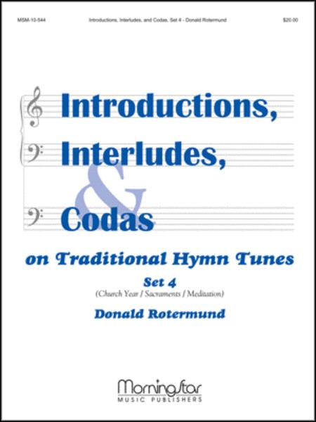 Introductions, Interludes, & Codas, Set 4