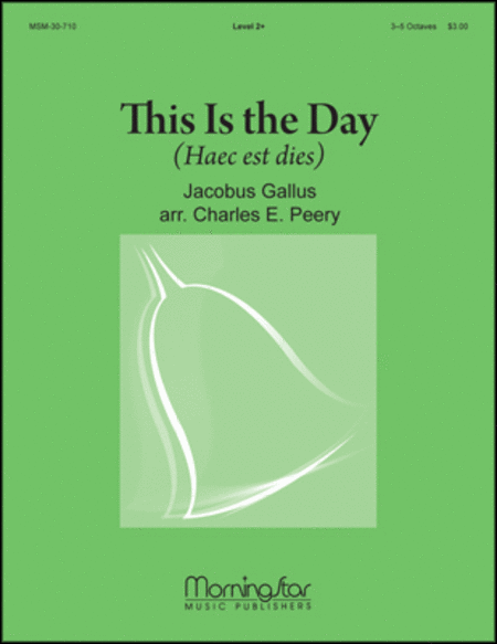 This Is The Day (Haec Est Dies)