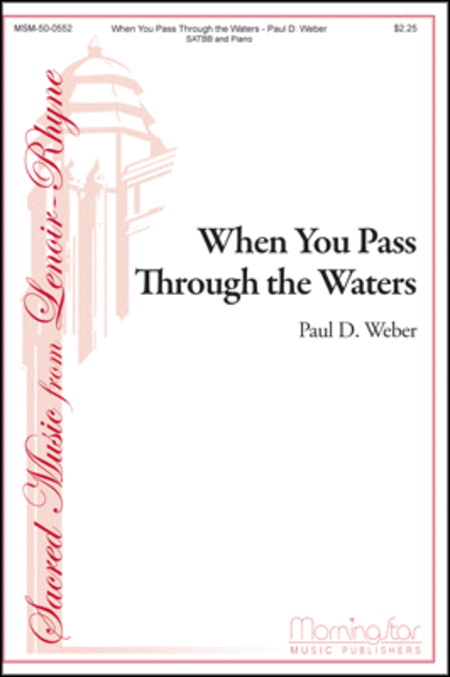 When You Pass Through The Waters (SATB)