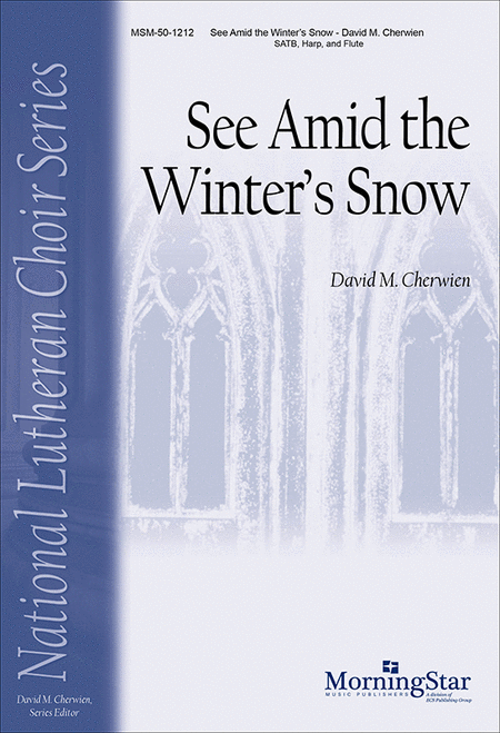 See Amid the Winter's Snow (Choral Score)