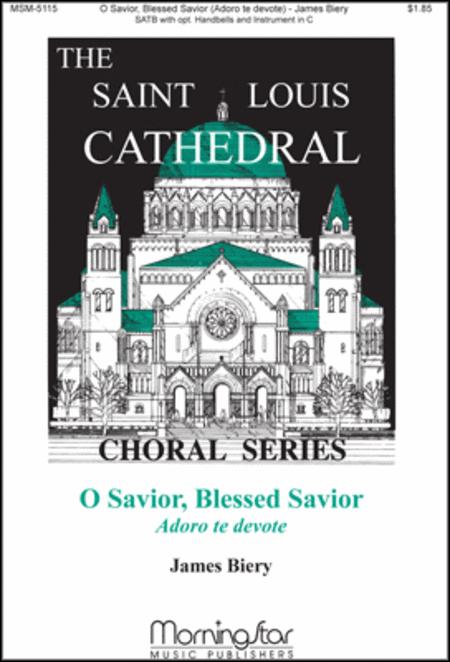 O Savior, Blessed Savior (Adoro te devote) (Choral Score)