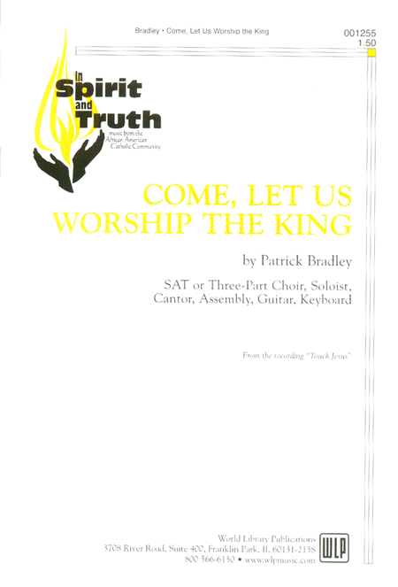 Come, Let Us Worship the King