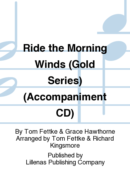 Ride the Morning Winds (Gold Series) (Accompaniment CD)