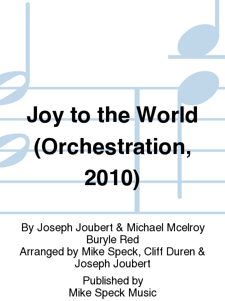 Joy to the World (Orchestration, 2010)