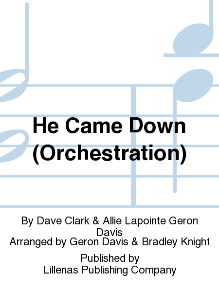 He Came Down (Orchestration)